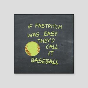 Chalkboard If Fastpitch Was Easy Sticker