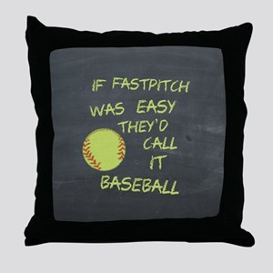 Chalkboard If Fastpitch Was Easy Throw Pillow