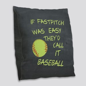 Chalkboard If Fastpitch Was Easy Burlap Throw Pill