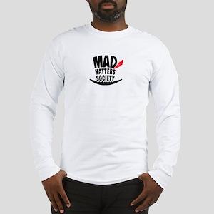 Mad Hatters Society Logo Long Sleeve T-Shirt