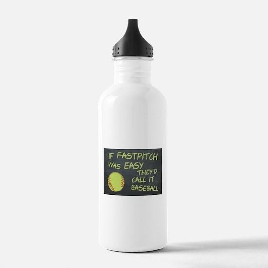 Chalkboard If Fastpitch Was Easy Water Bottle