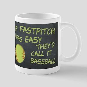 Chalkboard If Fastpitch Was Easy Mugs