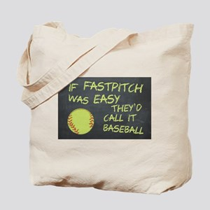 Chalkboard If Fastpitch Was Easy Tote Bag