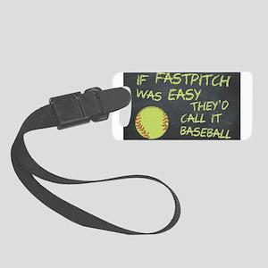 Chalkboard If Fastpitch Was Easy Luggage Tag