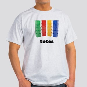 Totally Totes T-Shirt
