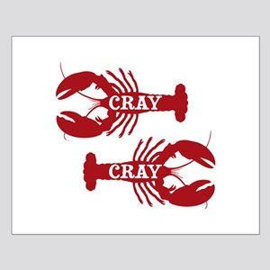 That Cray Cray Crayfish Crustacean Posters