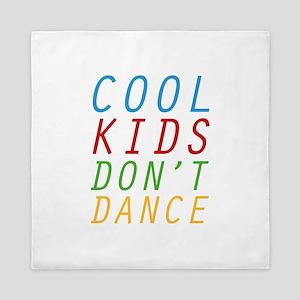 Cool Kids Don't Dance Queen Duvet