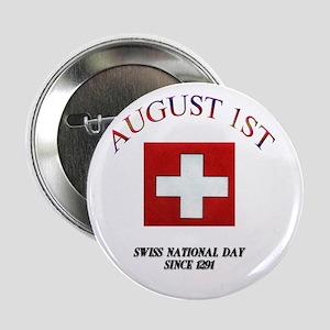 "August First 2.25"" Button"