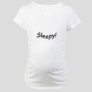 crazy sleepy Maternity T-Shirt