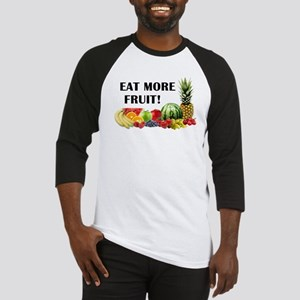 Eat More Fruit Baseball Jersey