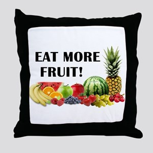 Eat More Fruit Throw Pillow