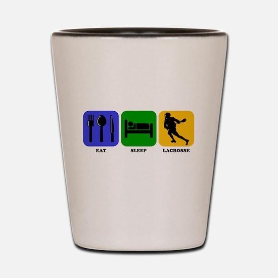 Eat Sleep Lacrosse Shot Glass