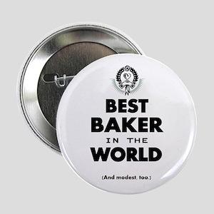 """Best 2 Baker copy 2.25"""" Button"""
