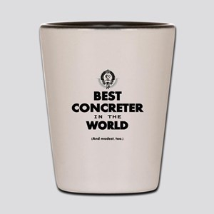 Best in the World Best Concreter Shot Glass