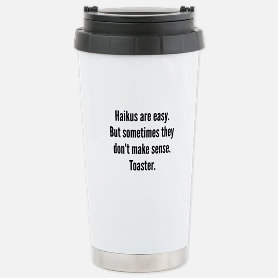Haikus Are Easy Stainless Steel Travel Mug