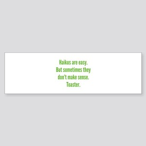 Haikus Are Easy Sticker (Bumper)