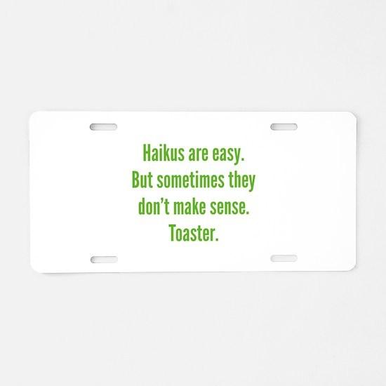 Haikus Are Easy Aluminum License Plate