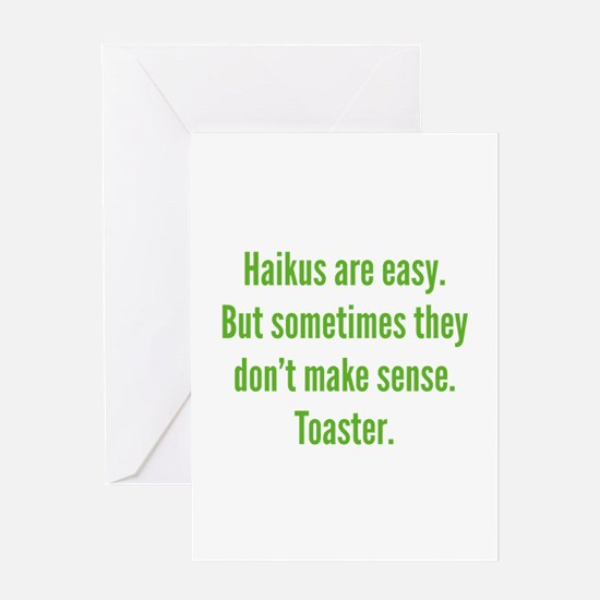 Haikus Are Easy Greeting Card