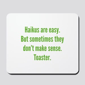 Haikus Are Easy Mousepad