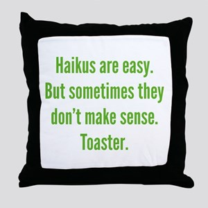 Haikus Are Easy Throw Pillow