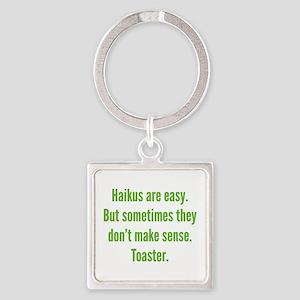 Haikus Are Easy Square Keychain