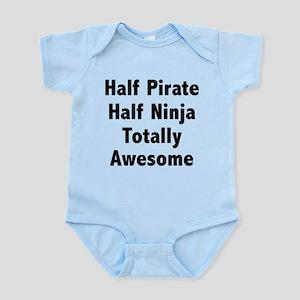 Half Pirate Half Ninja Totally Awesome Infant Body