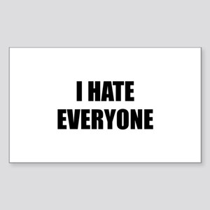 I Hate Everyone Sticker (Rectangle)