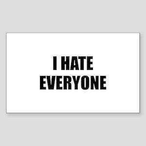 I Hate Everyone Sticker (Rectangle)