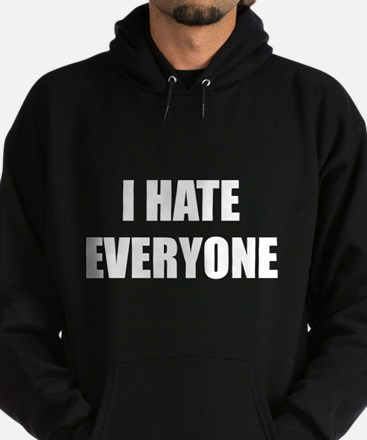 I Hate Everyone Hoodie (dark)