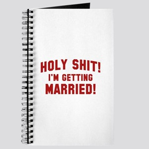 Holy Shit! I'm Getting Married! Journal