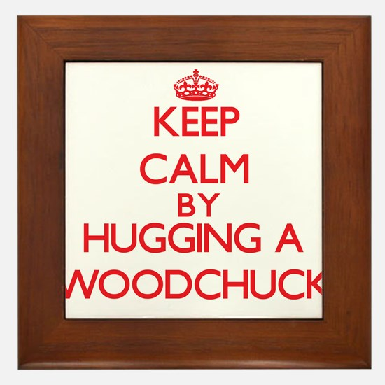 Keep calm by hugging a Woodchuck Framed Tile