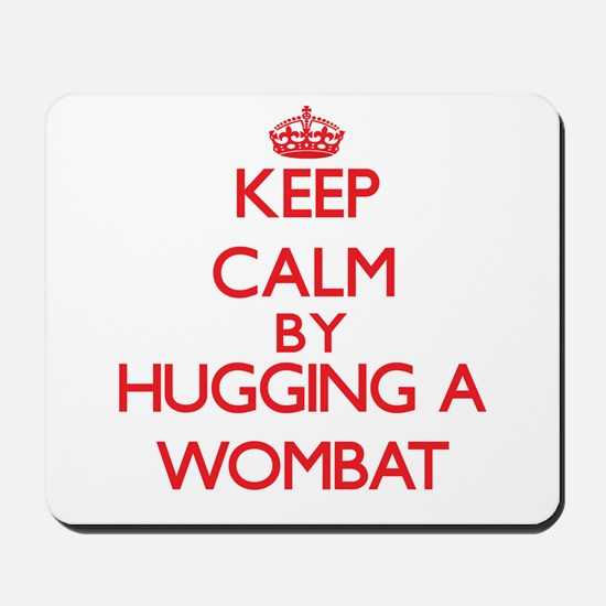 Keep calm by hugging a Wombat Mousepad
