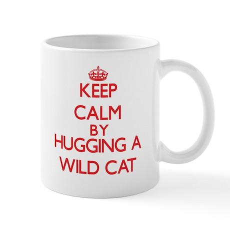 Keep calm by hugging a Wild Cat Mugs