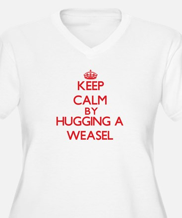 Keep calm by hugging a Weasel Plus Size T-Shirt