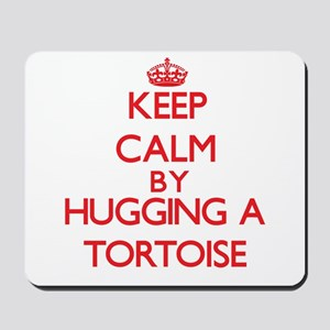 Keep calm by hugging a Tortoise Mousepad