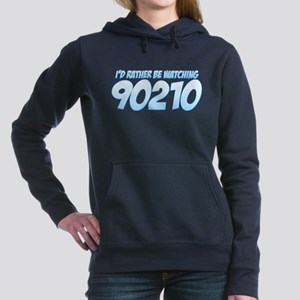 I'd Rather Be Watching 90210 Hooded Sweatshirt