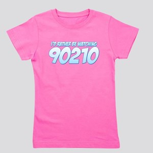 I'd Rather Be Watching 90210 Girl's Tee