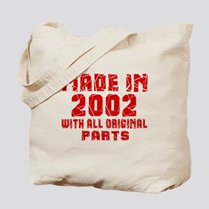 Made In 2002 With All Original Par Tote Bag