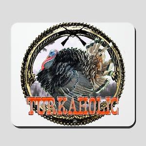 Turkaholic  Mousepad