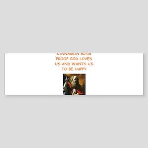 CINNAMON BUNS Bumper Sticker