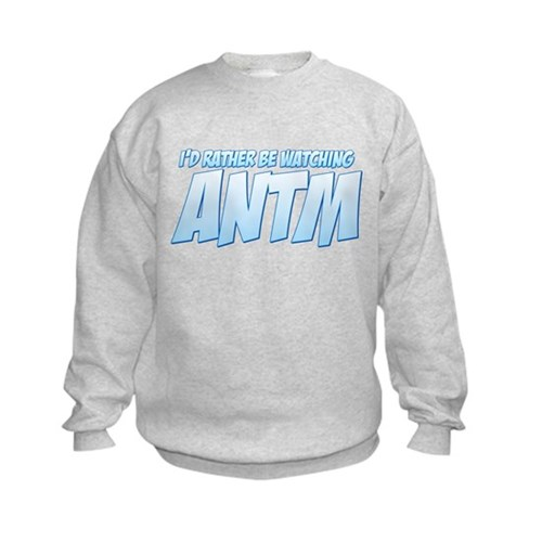 I'd Rather Be Watching ANTM Kids Sweatshirt