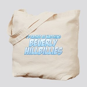 I'd Rather Be Watching Beverly Hillbillies Tote Ba