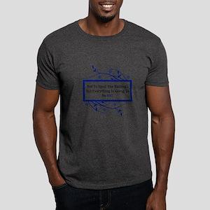 Everything Will Be OK Quote Dark T-Shirt