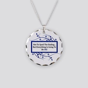 Everything Will Be OK Quote Necklace Circle Charm