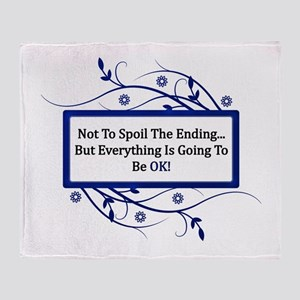 Everything Will Be OK Quote Throw Blanket
