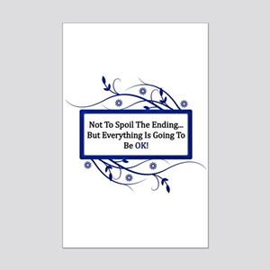 Everything Will Be OK Quote Mini Poster Print