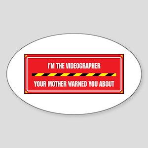 I'm the Videographer Oval Sticker