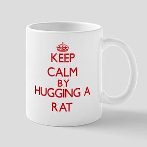 Keep calm by hugging a Rat Mugs