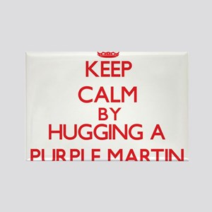 Keep calm by hugging a Purple Martin Magnets