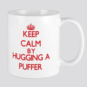 Keep calm by hugging a Puffer Mugs